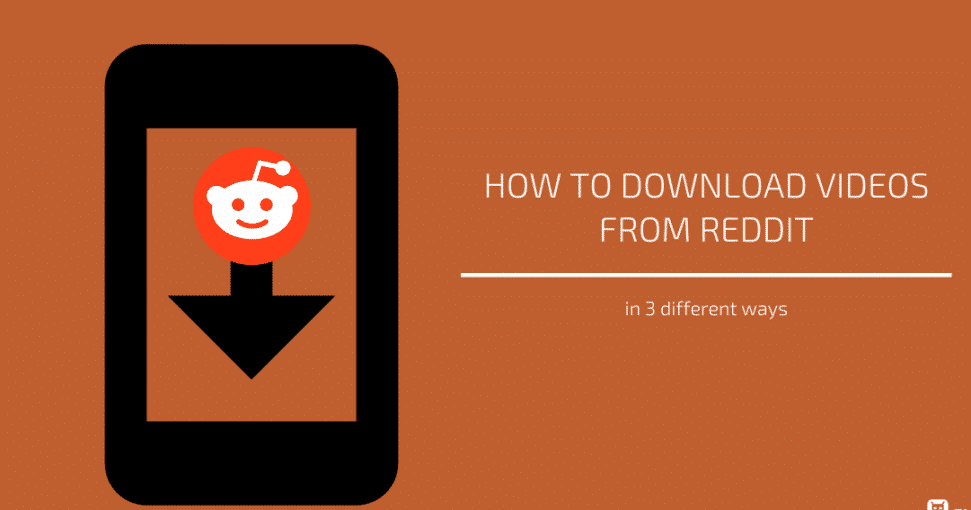 How to download videos from Reddit 2021