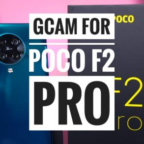 Download Gcam For Poco F2 Pro (Google Camera)