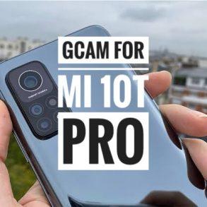 Download Gcam 7.3 for Mi 10T Pro [Google camera]