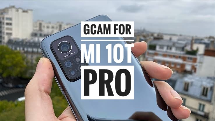 Download Gcam 7.3 for Mi 10T Pro [Google camera]