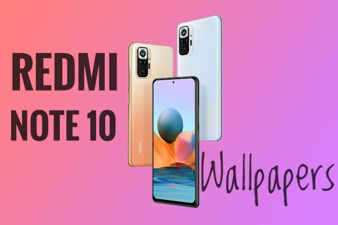 Download Redmi Note 10 Wallpapers Full HD Resolution