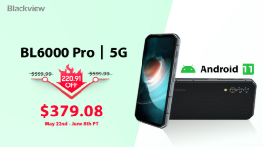 New Blackview BL6000 Pro with Latest Android 11.0 OS Launch at $379.08